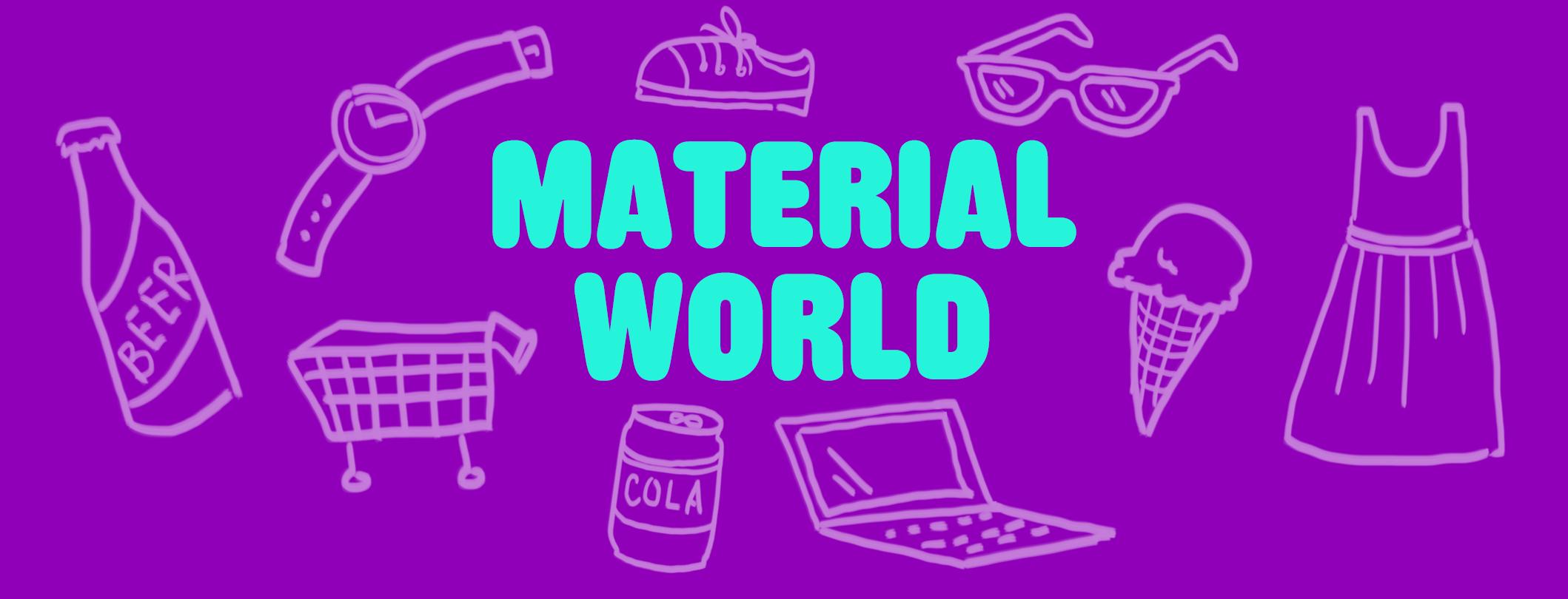 MATERIAL WORLD - JapaneseClass...